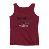 Not All Disabilities Are Visible Women's Tank Top - Choose Color