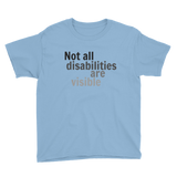 Not All Disabilities Are Visible Kids' Shirt - Choose Color