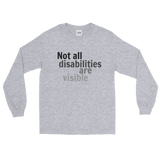 Not All Disabilities Are Visible Unisex Long Sleeved Shirt - Choose Color - Sunshine and Spoons Shop