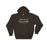 Keep Out Of Direct Sunlight POTS Awareness Hoodie Sweatshirt - Choose Color - Sunshine and Spoons Shop