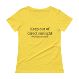 Keep Out Of Direct Sunlight POTS Awareness Scoop Neck Women's Shirt - Choose Color - Sunshine and Spoons Shop