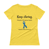 Keep Staring. Maybe It'll Grow Back. Alopecia Awareness Scoop Neck Women's Shirt - Choose Color