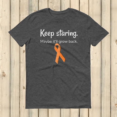 Keep Staring Maybe It'll Grow Back Limb Differences Awareness Unisex Shirt - Choose Color