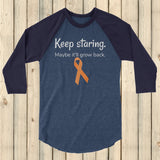 Keep Staring Maybe It'll Grow Back Limb Differences Awareness 3/4 Sleeve Unisex Raglan - Choose Color - Sunshine and Spoons Shop