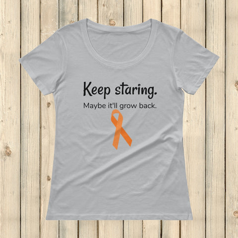 Keep Staring Maybe It'll Grow Back Limb Differences Awareness Scoop Neck Women's Shirt - Choose Color