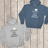 I Love Someone with Celiac Disease Hoodie Sweatshirt - Choose Color - Sunshine and Spoons Shop