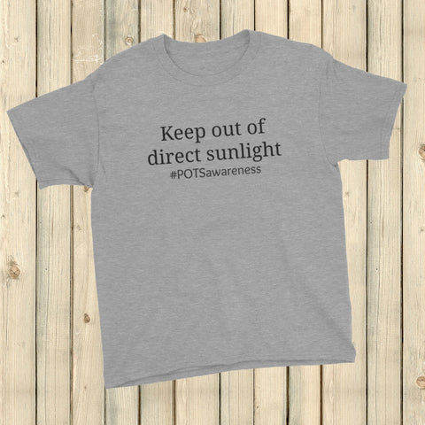 Keep Out Of Direct Sunlight POTS Awareness Kids' Shirt - Choose Color - Sunshine and Spoons Shop