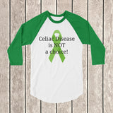 Celiac Disease is Not a Choice 3/4 Sleeve Unisex Raglan - Choose Color - Sunshine and Spoons Shop