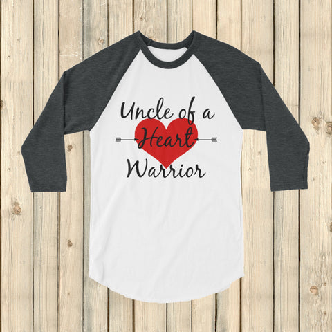 Uncle of a Heart Warrior CHD Heart Defect 3/4 Sleeve Unisex Raglan - Choose Color - Sunshine and Spoons Shop