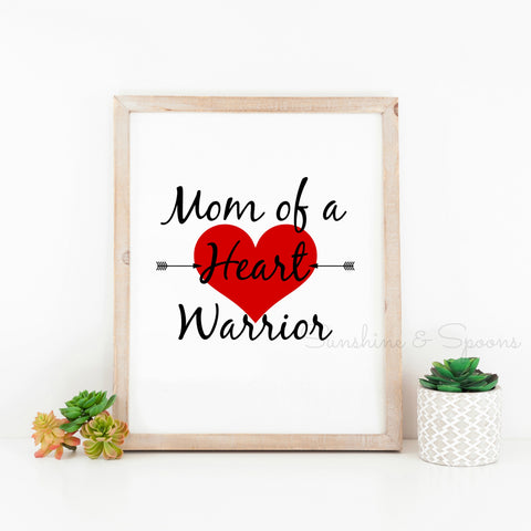 Mom of a Heart Warrior Printable Print Art - Sunshine and Spoons Shop
