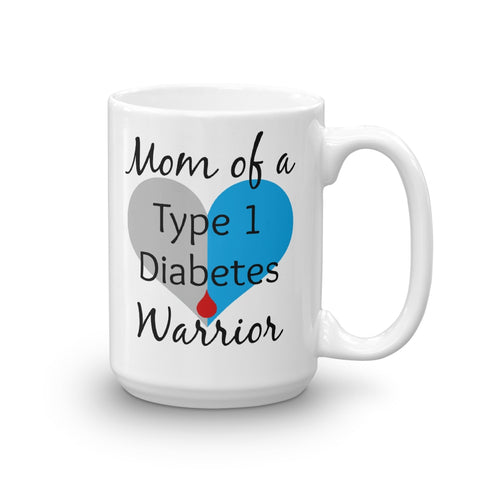 Mom of a Type 1 Diabetes Warrior T1D Coffee Tea Mug - Choose Size - Sunshine and Spoons Shop