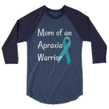 Mom of an Apraxia Warrior 3/4 Sleeve Unisex Raglan - Choose Color