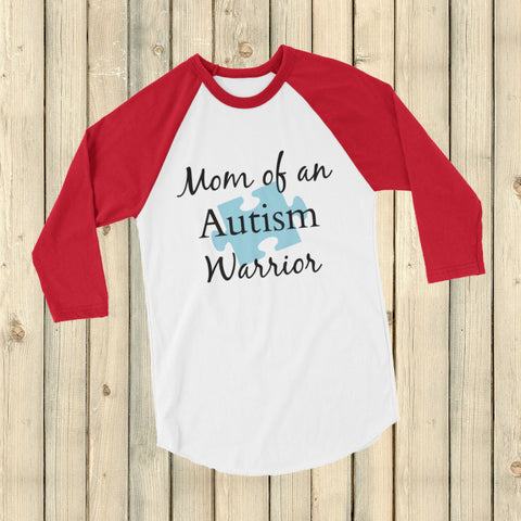 Mom of an Autism Warrior Awareness Puzzle Piece 3/4 Sleeve Unisex Raglan - Choose Color