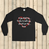 If You Think My Hands Are Full, You Should See My Heart Unisex Long Sleeved Shirt - Choose Color - Sunshine and Spoons Shop