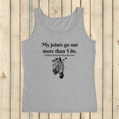 My Joints Go Out More Than I Do Ehlers Danlos EDS Women's Tank Top - Choose Color