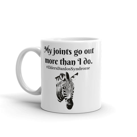 My Joints Go Out More Than I Do Ehlers Danlos EDS Coffee Tea Mug - Choose Size - Sunshine and Spoons Shop
