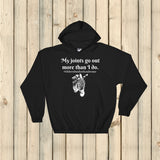 My Joints Go Out More Than I Do Ehlers Danlos EDS Hoodie Sweatshirt - Choose Color