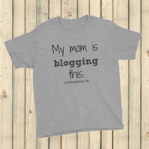 My Mom is Blogging This Personalized Kid's Shirt - Choose Color