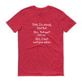 I Don't Want Your Medical Advice Chronic Illness Unisex Shirt - Choose Color - Sunshine and Spoons Shop