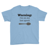 Warning! I'm On My Last Spoon Spoonie Kids' Shirt - Choose Color - Sunshine and Spoons Shop
