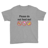 Please Do Not Feed Me Kids' Shirt - Choose Color