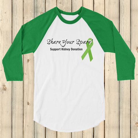 Share Your Spare Kidney Donation 3/4 Sleeve Unisex Raglan - Choose Color - Sunshine and Spoons Shop
