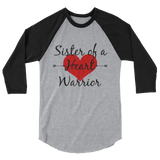 Sister of a Heart Warrior CHD Heart Defect 3/4 Sleeve Unisex Raglan - Choose Color - Sunshine and Spoons Shop