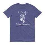 Sister of a Zebra Warrior Rare Disease Ehlers Danlos EDS Unisex Shirt - Choose Color