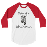 Sister of a Zebra Warrior Rare Disease Ehlers Danlos EDS 3/4 Sleeve Unisex Raglan - Choose Color - Sunshine and Spoons Shop