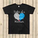 Sister of a Type 1 Diabetes Warrior T1D Kids' Shirt - Choose Color