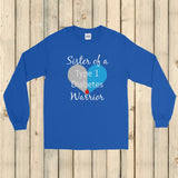 Sister of a Type 1 Diabetes Warrior T1D Unisex Long Sleeved Shirt - Choose Color - Sunshine and Spoons Shop