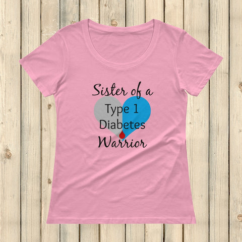 Sister of a Type 1 Diabetes Warrior T1D Scoop Neck Women's Shirt - Choose Color