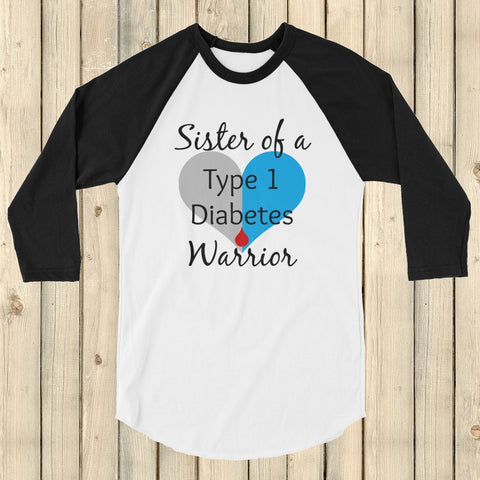 Sister of a Type 1 Diabetes Warrior T1D 3/4 Sleeve Unisex Raglan - Choose Color - Sunshine and Spoons Shop