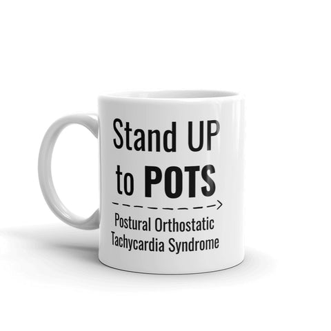 Stand Up to POTS Dysautonomia Awareness Coffee Tea Mug - Choose Size - Sunshine and Spoons Shop