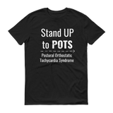 Stand Up to POTS Dysautonomia Awareness Unisex Shirt - Choose Color