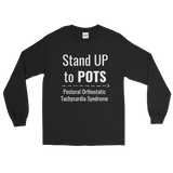 Stand Up to POTS Dysautonomia Awareness Unisex Long Sleeved Shirt - Choose Color - Sunshine and Spoons Shop