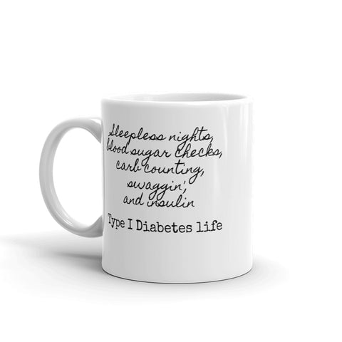 Type 1 Diabetes Life T1D Coffee Tea Mug - Choose Size
