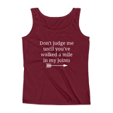 Don't Judge Me Until You've Walked a Mile In My Joints Ehlers Danlos EDS RA Women's Tank Top - Choose Color - Sunshine and Spoons Shop