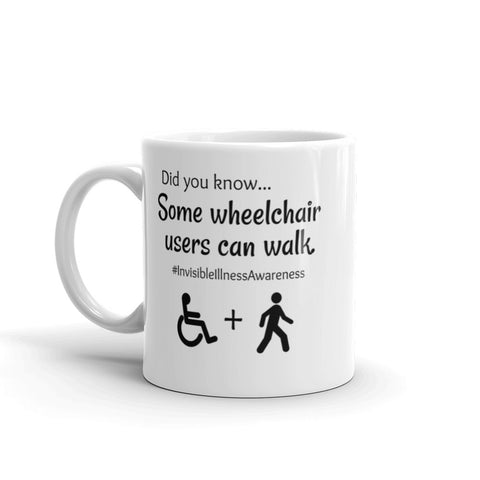 Some Wheelchair Users Can Walk Disability Awareness Coffee Tea Mug - Choose Size - Sunshine and Spoons Shop
