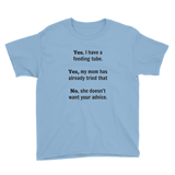 Yes, I Have a Feeding Tube. No, My Mom Doesn't Want Your Advice G Tube Kids' Shirt - Choose Color - Sunshine and Spoons Shop