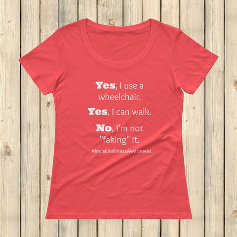 Yes, I Use a Wheelchair And I Can Walk Disability Scoop Neck Women's Shirt - Choose Color - Sunshine and Spoons Shop