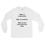 Yes, I'm Homeschooled and Socialized Unisex Long Sleeved Shirt - Choose Color - Sunshine and Spoons Shop