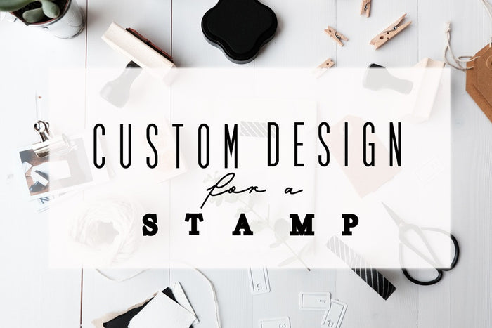 Custom Designed Stamp: