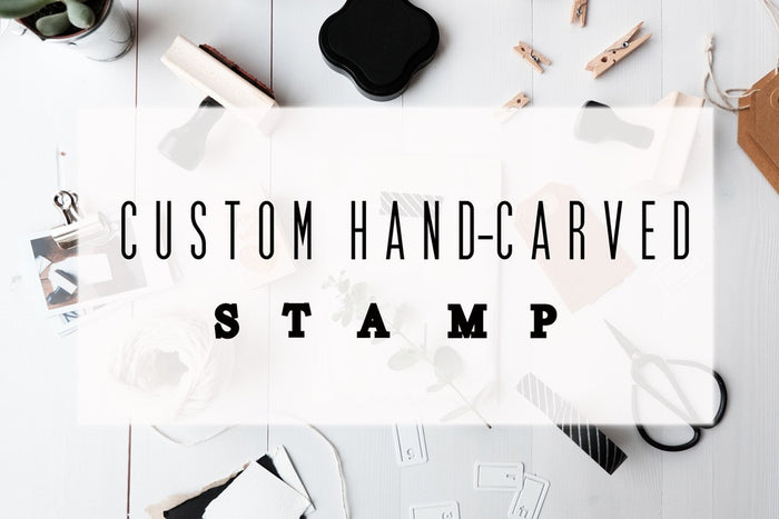 Custom Hand-Carved Stamp