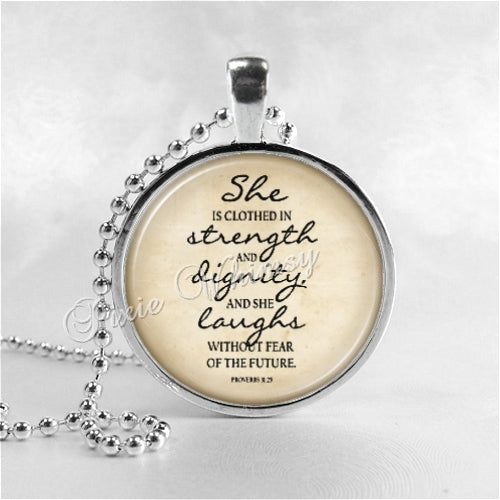 BIBLE SCRIPTURE QUOTE Necklace Pendant Proverbs 31:25 She Is Clothed In Strength Christian Jewelry Glass Photo Art Necklace Religious Jesus