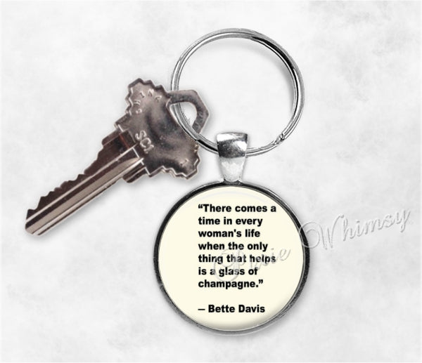 BETTE DAVIS Quote Key Ring