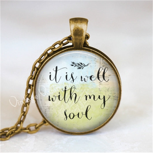 BIBLE SCRIPTURE QUOTE Necklace, It Is Well With My Soul, Christian Jewelry, Glass Photo Art Necklace, Religious Jewelry, Bible Verse