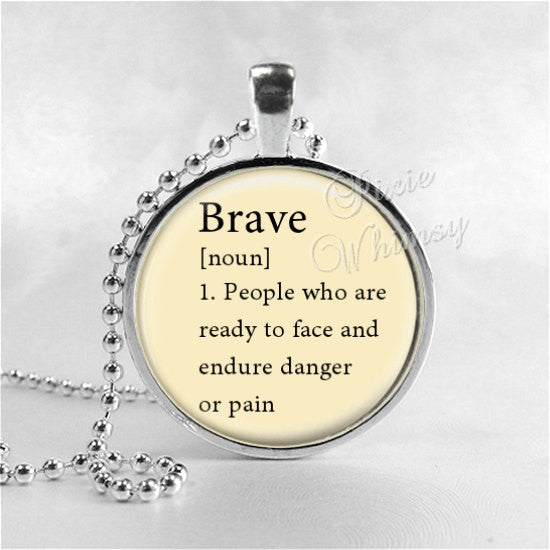 BRAVE Necklace, Word Definition Necklace, Brave, Brave Pendant, Brave Jewelry, Glass Art Pendant Charm, Dictionary Word Definition