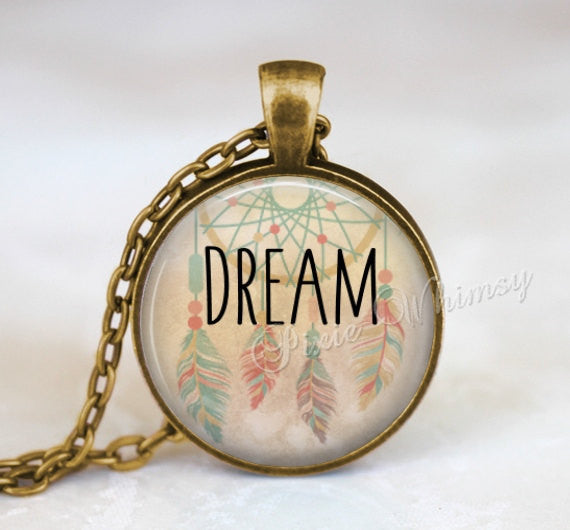 DREAM Necklace, Dream Pendant, Dreamcatcher Necklace, Dream Keychain, Feather, Bohemian Necklace, Arrow, Hippie, Gypsy, Inspirational Word