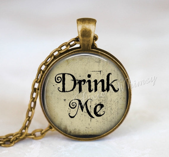 ALICE In WONDERLAND Necklace, Alice In Wonderland Pendant, Drink Me, Alice In Wonderland Keychain, Alice Quote, Literary Quote, Magic Potion